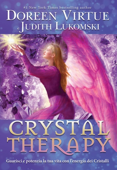 Crystal Therapy di Doreen Virtue - Judith Lukoms