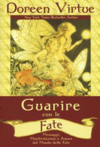Guarire con le fate di Doreen Virtue
